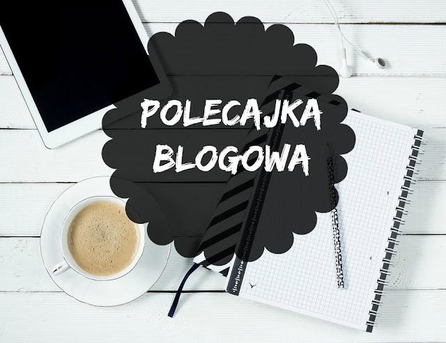 Polecajka blogowa #5