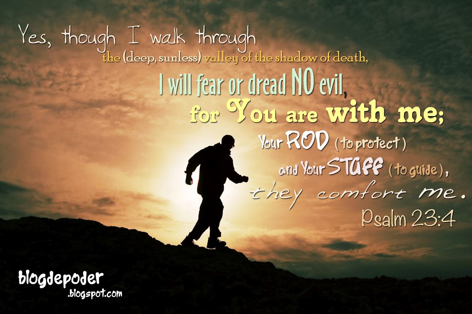 Amado BLOG DE PODER: Salmo 23:4 GZ24