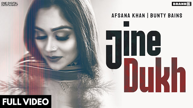 JINE DUKH Lyrics In Hindi & English | Afsana Khan | Brand B