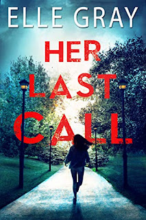 Her Last Call (Arrington Mystery Book 2) by Elle Gray book promotion