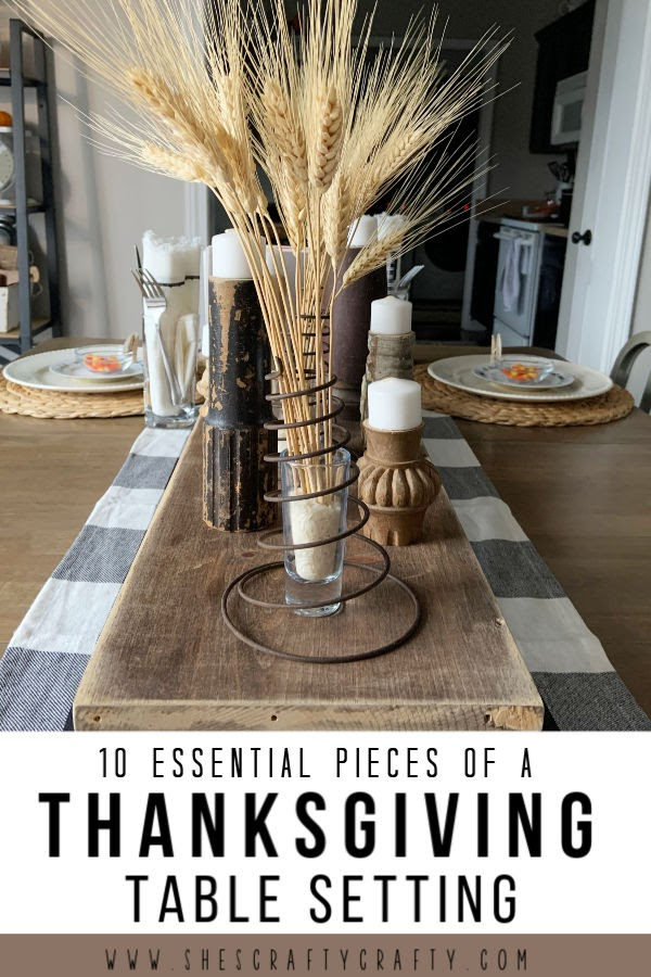 10 Essential Pieces of a Thanksgiving Table Setting - these 10 items will make your table perfect for Thanksgiving