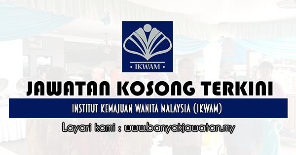 Jawatan Kosong 2019 di Institut Kemajuan Wanita Malaysia (IKWAM)