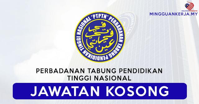 Minima SPM Layak Mohon Jawatan Kosong Terkini Perbadanan Tabung Pendidikan Tinggi Nasional (PTPTN) ~ Mohon Segera Sebelum 20 September 2020