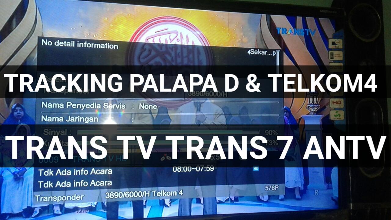 Cara Tracking Telkom 4 (Trans TV, Trans 7, ANTV)