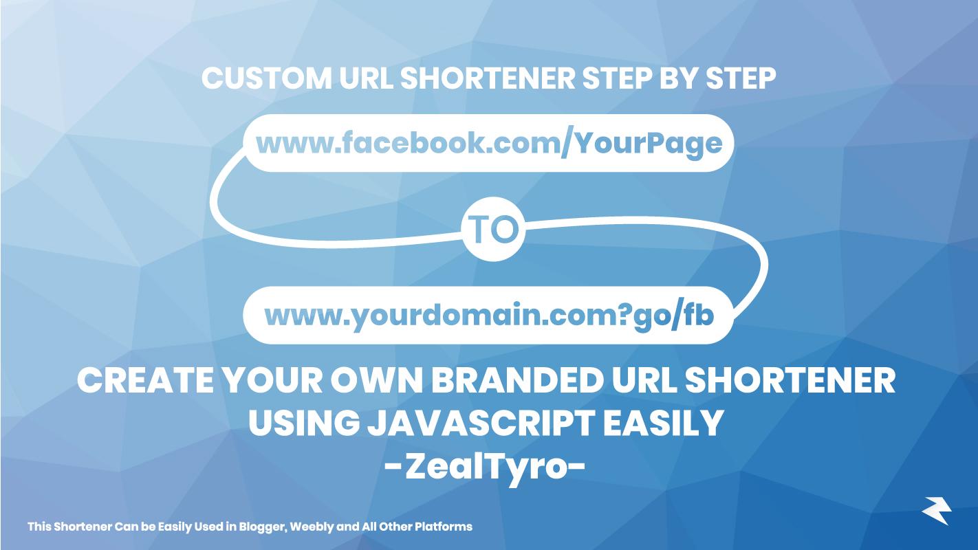 How To Create My Own Branded URL Shortener Using Javascript Easily