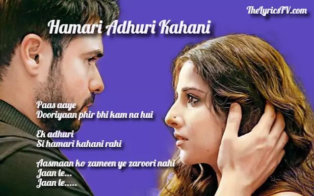 Hamari Adhuri Kahani Hindi Song Lyrics - Arijit Singh