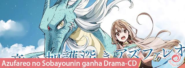 Azufareo no Sobayounin ganha Drama-CD na Hana to Yume