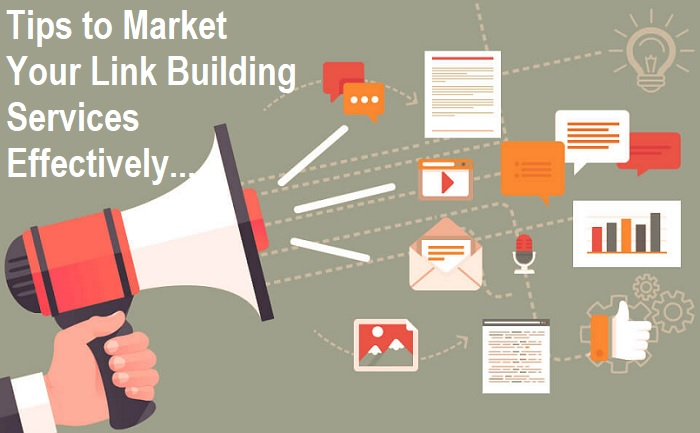 Tips to Market Your Link Building Services Effectively