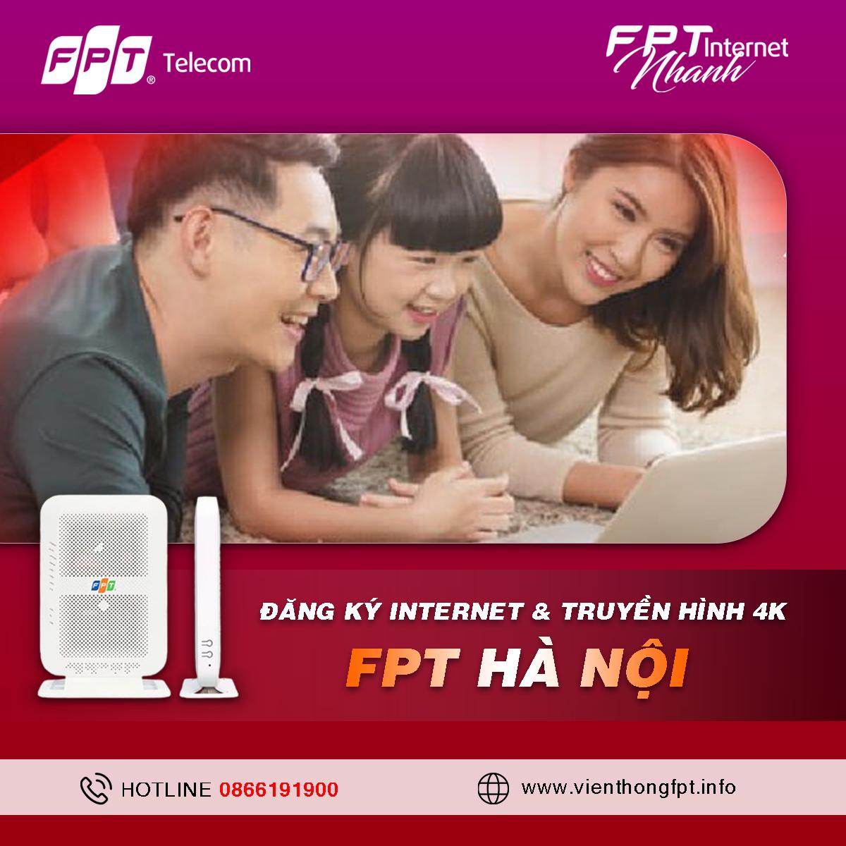 Đăng ký Internet FPT Hà Nội - Miễn phí lắp đặt - Tặng 2 tháng cước