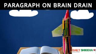 paragraph on Brain Drain
