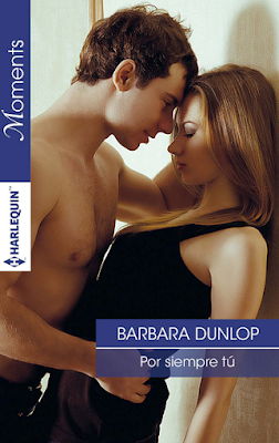 Barbara Dunlop - Por Siempre Tú