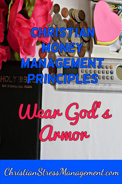 Christian Money Management Principles: Wear God's Armor