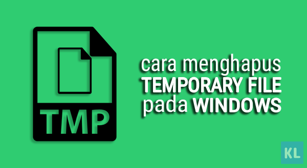 Cara menghapus Temporary File pada Windows
