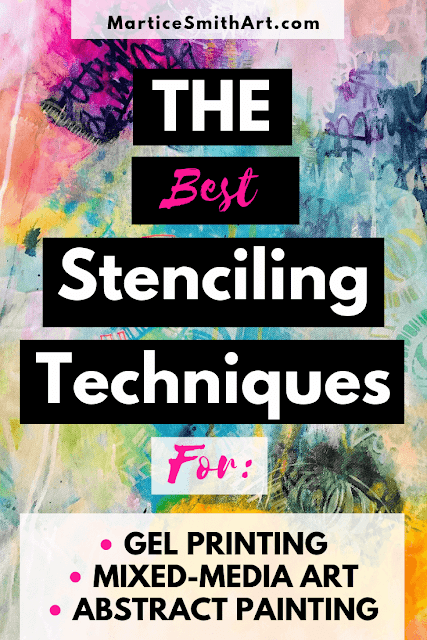 '7 Unbelievably Easy Stenciling Techniques' eBook by Martice Smith Fine Art + Design