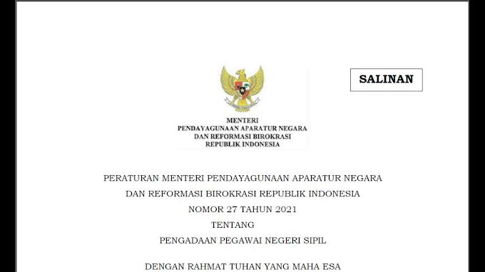 Peraturan Menpan No. 27 Tahun 2021 Tentang Pengadaan Pegawai Negeri Sipil