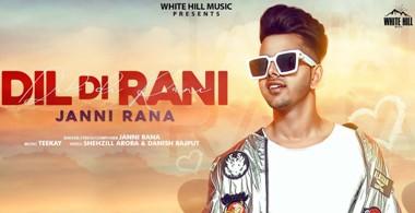 Dil Di Rani Lyrics - Janni Rana