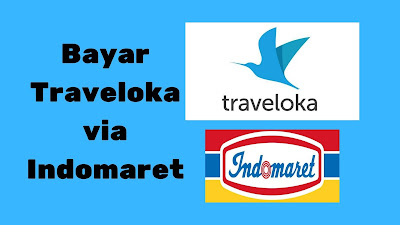 Cara bayar traveloka via indomaret