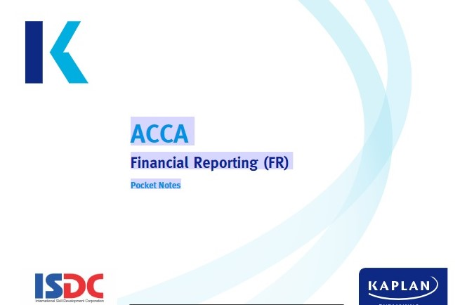 ACCA Financial Reporting (FR)Pocket Notes Kaplan 2018 - FREE