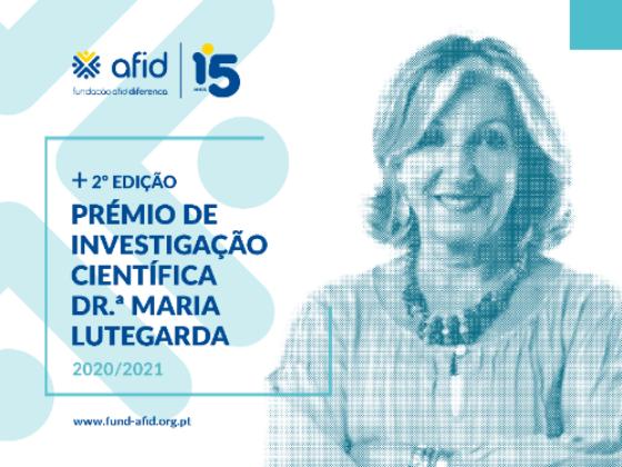 Fundação AFID Diferença apresenta segunda edição do Prémio Dra. Maria Lutegarda