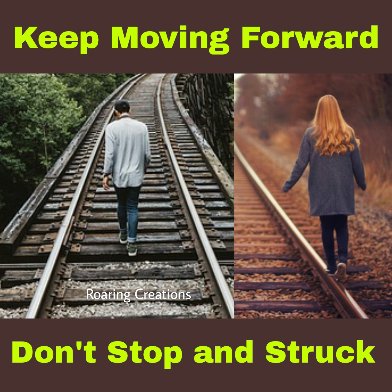 Keep moving forward Do mistakes & learn from them