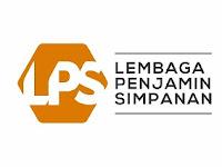 Lowongan Lembaga Penjamin Simpanan (LPS) Penerimaan Pegawai Tahun 2021