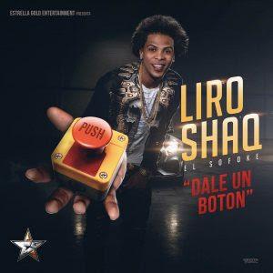 Liro Shaq El Sofoke - Dale Un Boton