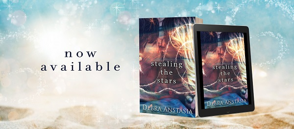 Now Available Stealing the Stars by Debra Anastasia