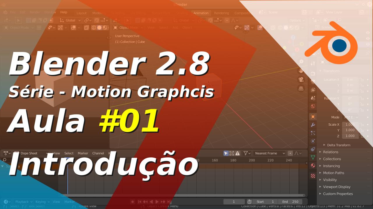 Blender 2.8 Motion Graphics - Aula 01 - Uma Introdução
