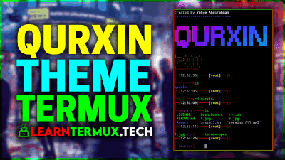 Qurxin Termux -  Change Termux Theme and Interface