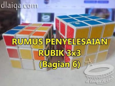 Penyelesaian Rubik 3x3 (Bagian 6)