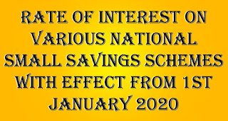 Rate of interest on various National Small Savings Schemes with effect from 1st January 2020