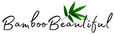 Bamboo Beautiful