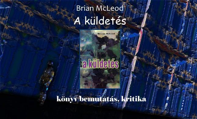Bryan McLeod A küldetés könyv bemutatás, kritika