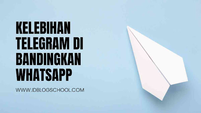 kelebihan telegram dibandingkan whatsapp