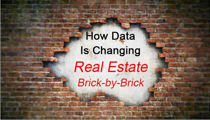 How Data Is Changing Real Estate Brick-by-Brick: eAskme