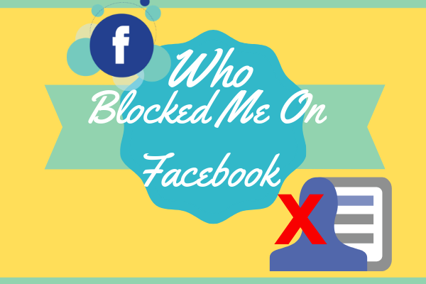 How Do You Know Someone Blocked You On Facebook