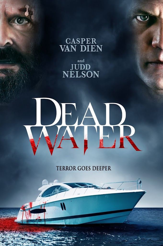[Movie] Dead Water (2019)