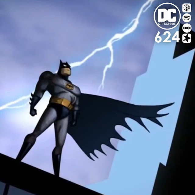 Batman The Animated Series | Text: DC on SCREEN #624