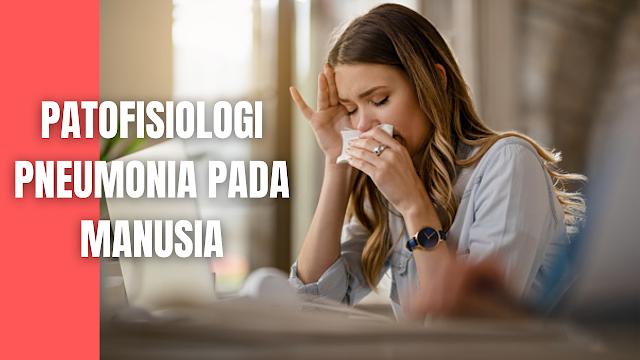 """Patofisiologi Pneumonia Pada Manusia Patogen yang sampai ke trakea berasal dari aspirasi bahan yang ada di orofaring, kebocoran melalui mulut saluran endotrakeal, inhalasi dan sumber patogen yang mengalami kolonisasi di pipa endotrakeal.   Faktor risiko pada inang dan terapi yaitu pemberian antibiotik, penyakit penyerta yang berat, dan tindakan invansif pada saluran nafas. Faktor resiko kritis adalah ventilasi mekanik >48jam, lama perawatan di ICU.   Faktor predisposisi lain seperti pada pasien dengan imunodefisien menyebabkan tidak adanya pertahanan terhadap kuman patogen akibatnya terjadi kolonisasi di paru dan menyebabkan infeksi.   Proses infeksi dimana patogen tersebut masuk ke saluran nafas bagian bawah setelah dapat melewati mekanisme pertahanan inang berupa daya tahan mekanik ( epitel,cilia, dan mukosa), pertahanan humoral (antibodi dan komplemen) dan seluler (leukosit, makrofag, limfosit dan sitokinin).   Kemudian infeksi menyebabkan peradangan membran paru ( bagian dari sawar-udara alveoli) sehingga cairan plasma dan sel darah merah dari kapiler masuk. Hal ini menyebabkan rasio ventilasi perfusi menurun, saturasi oksigen menurun.   Pada pemeriksaan dapat diketahui bahwa paru-paru akan dipenuhi sel radang dan cairan , dimana sebenarnya merupakan reaksi tubuh untuk membunuh patogen, akan tetapi dengan adanya dahak dan fungsi paru menurun akan mengakibatkan kesulitan bernafas, dapat terjadi sianosis, asidosis respiratorik dan kematian.    Nah itu dia bahasan dari patofisiologi pneumonia pada manusia, melalui bahasan di atas bisa diketahui mengenai patofisiologi pneumonia pada manusia. Mungkin hanya itu yang bisa disampaikan di dalam artikel ini, mohon maaf bila terjadi kesalahan di dalam penulisan, dan terimakasih telah membaca artikel ini.""""God Bless and Protect Us"""""""