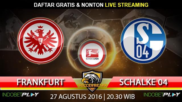 Prediksi Frankfurt vs Schalke 04 27 Agustus 2016 (Liga Jerman)