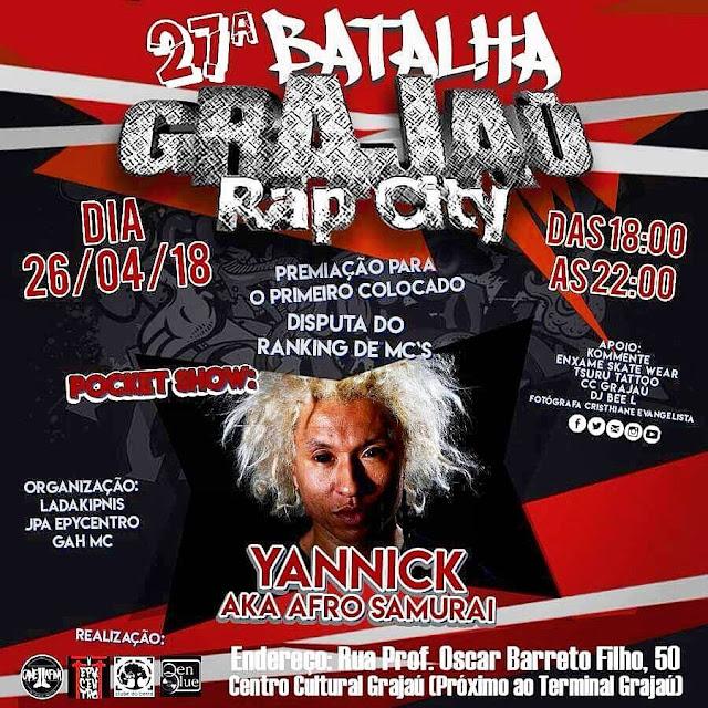Yannick se apresenta na Batalha Grajaú Rap City (26/04)