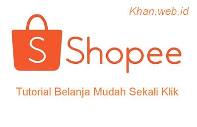 Cara Belanja Di Shopee (Tutorial Lengkap)