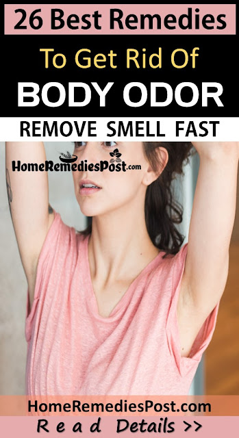 How To Get Rid Of Body Odor, Home Remedies For Body Odor, Remedies For Body Odor, Body Odor Treatment, How To Treat Body Odor, Body Odor Home Remedy, Body Odor Remedies, Natural Remedies For Body Odor, Body Odor, Treatment For Body Odor
