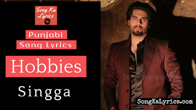 hobbies-lyrics-singga