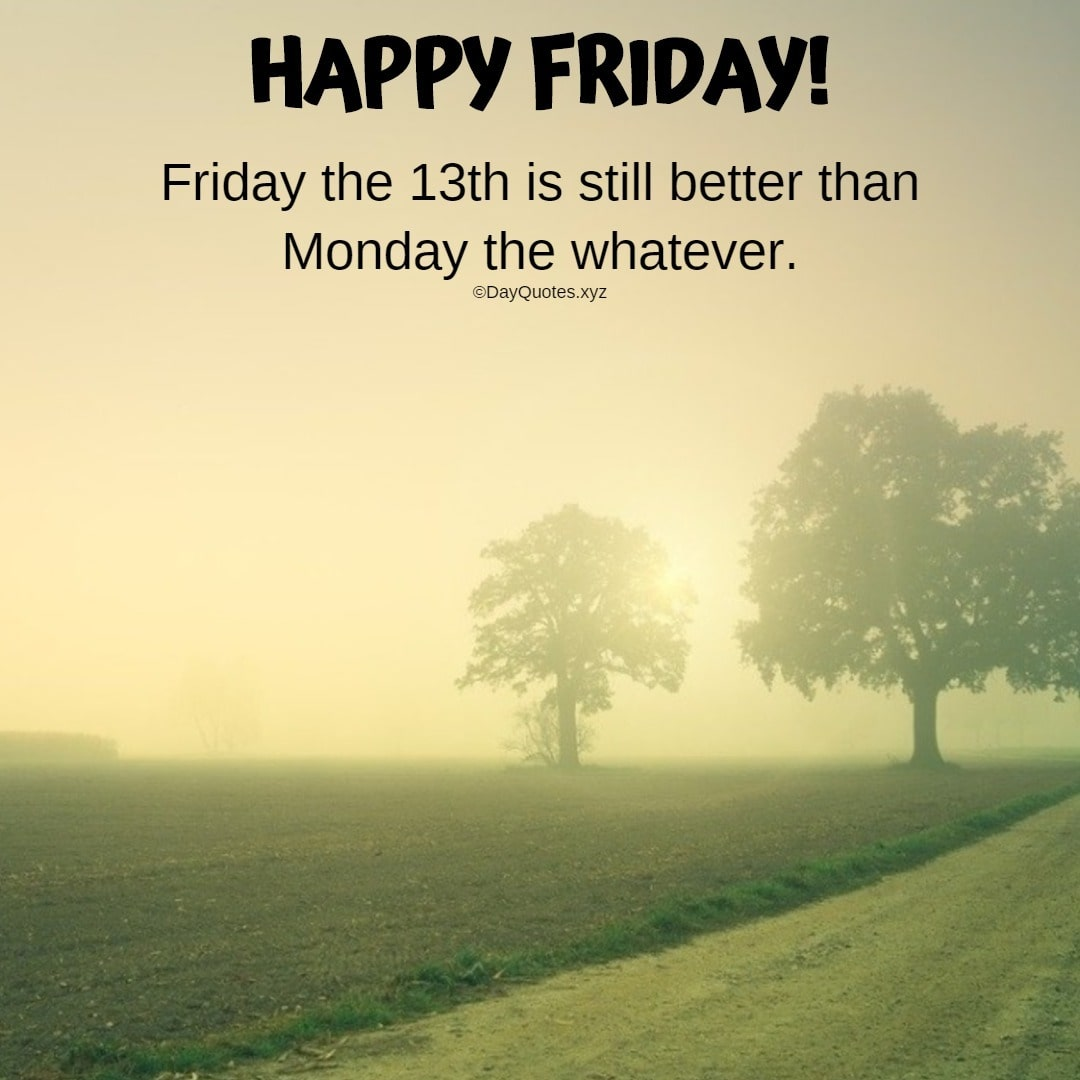Happy Friday Images And Quotes