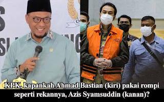 Azis Syamsuddin Ditahan KPK, Warga Lampung: Ahmad Bastian Kapan Ditangkap?
