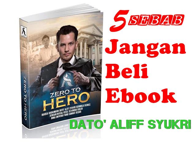 5 Sebab Jangan Beli Ebook Dato' Aliff Syukri