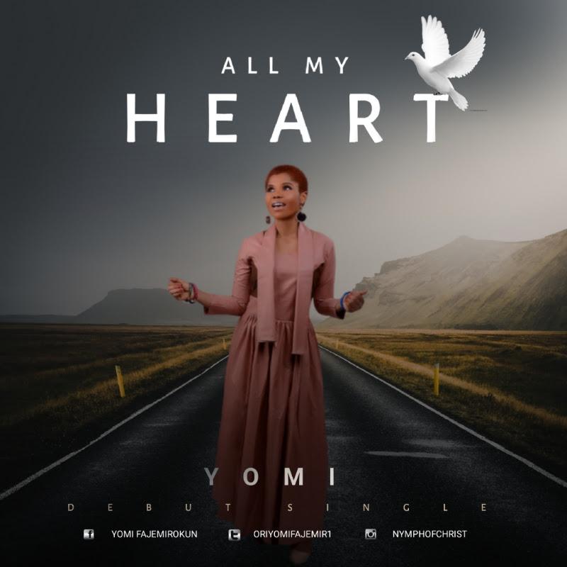 Yomi - All My Heart Lyrics & Mp3 Download