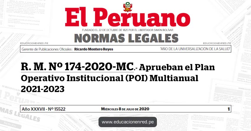 R. M. Nº 174-2020-MC.- Aprueban el Plan Operativo Institucional (POI) Multianual 2021-2023