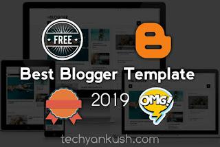 Best Blogger Templates, Best Blogger Templates of 2019